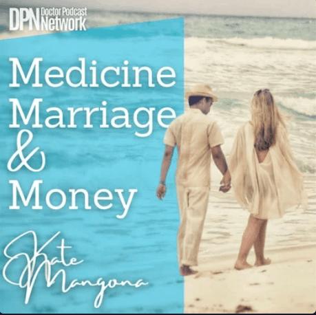 medicine marriage and money